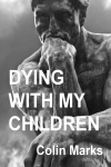 Dying With My Children